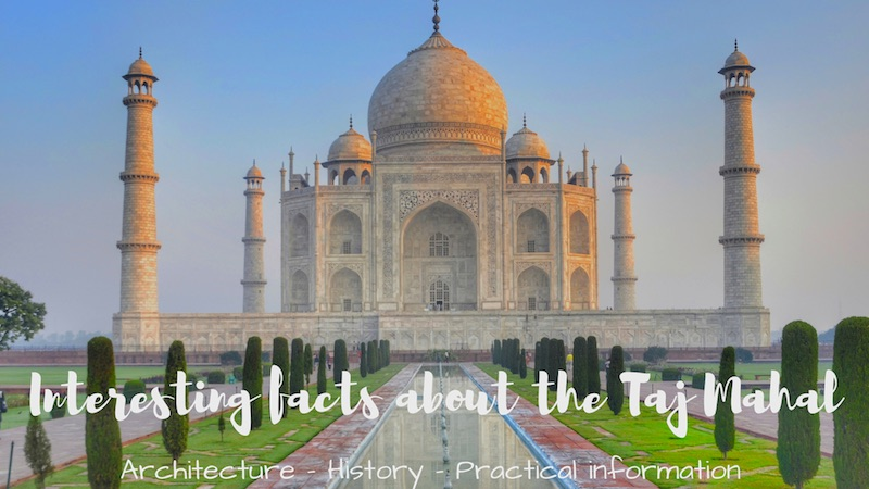interesting facts about the TajMahal