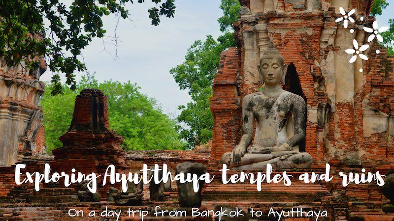 Exploring Ayutthaya day trip from Bangkok #ayutthaya #thailand