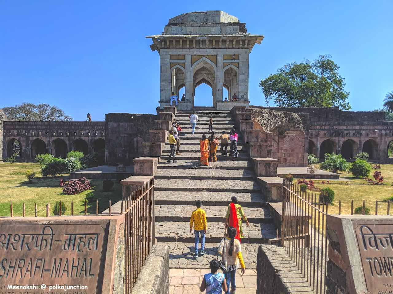 Ashrafi Mahal @ Mandu , a must-visit place in Madhya Pradesh