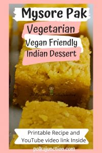 Read about Mysore Pak, the must-buy edible souvenir to buy from India. Also includes the video recipe and printable vegan-friendly recipe. India | Asia | Souvenir | Food | Shopping | cooking | Vegan | Vegetarian | Family | TamilNadu | Cooking | Sweets | Desserts